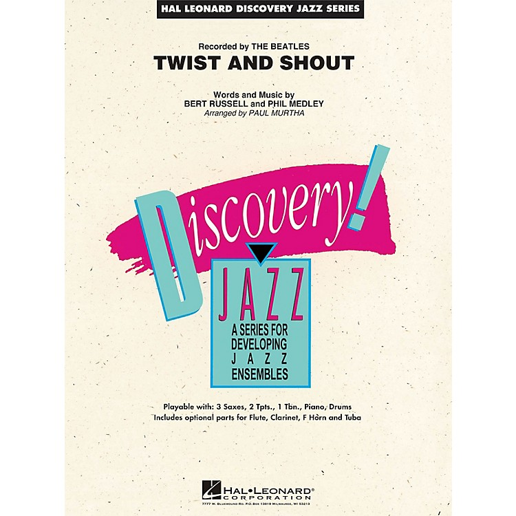 Hal LeonardTwist and Shout Jazz Band Level 1.5 by The Beatles Arranged by Paul Murtha