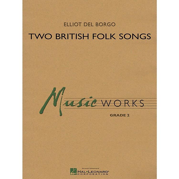 Hal LeonardTwo British Folk Songs Concert Band Level 2 Composed by Elliot Del Borgo