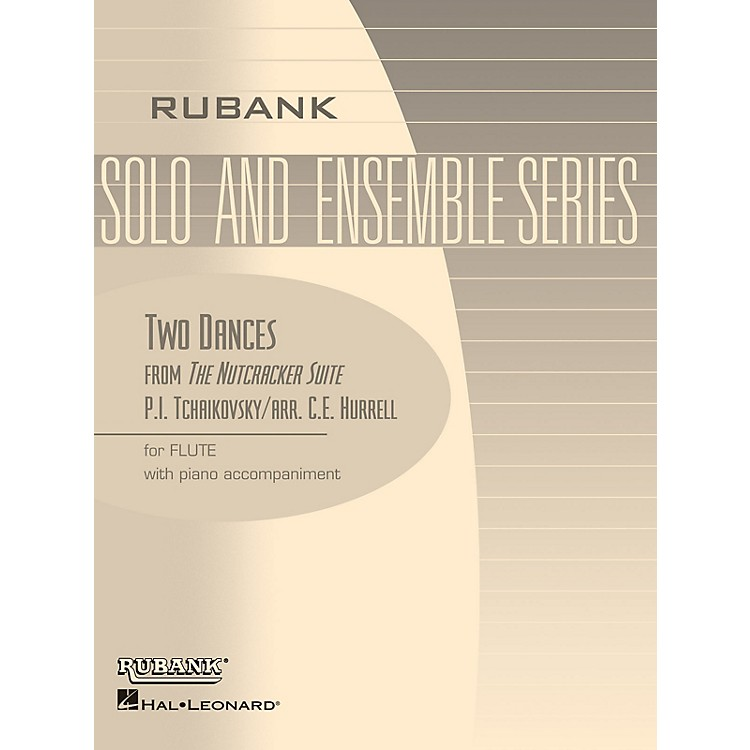 Rubank PublicationsTwo Dances from The Nutcracker Suite (Flute Solo with Piano - Grade 3) Rubank Solo/Ensemble Sheet Series