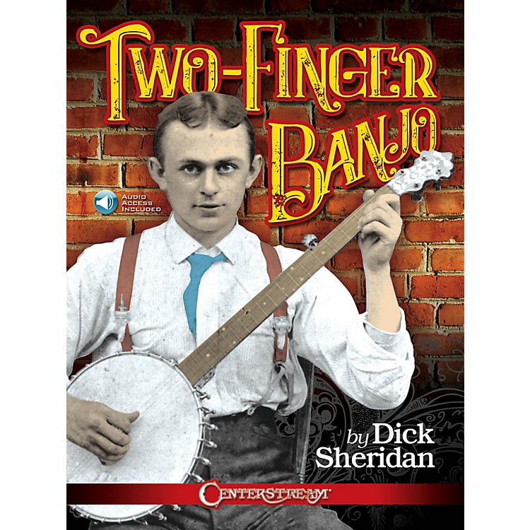 Hal LeonardTwo-Finger Banjo by Dick Sheridan Book/Audio Online