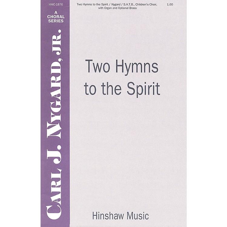 Hinshaw MusicTwo Hymns to the Spirit SATB arranged by Carl Nygard, Jr.