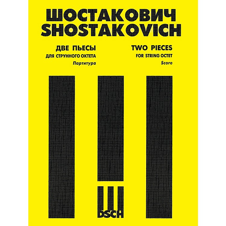 DSCHTwo Pieces for String Octet, Op. 11 (Score and Parts) DSCH Series Softcover by Dmitri Shostakovich