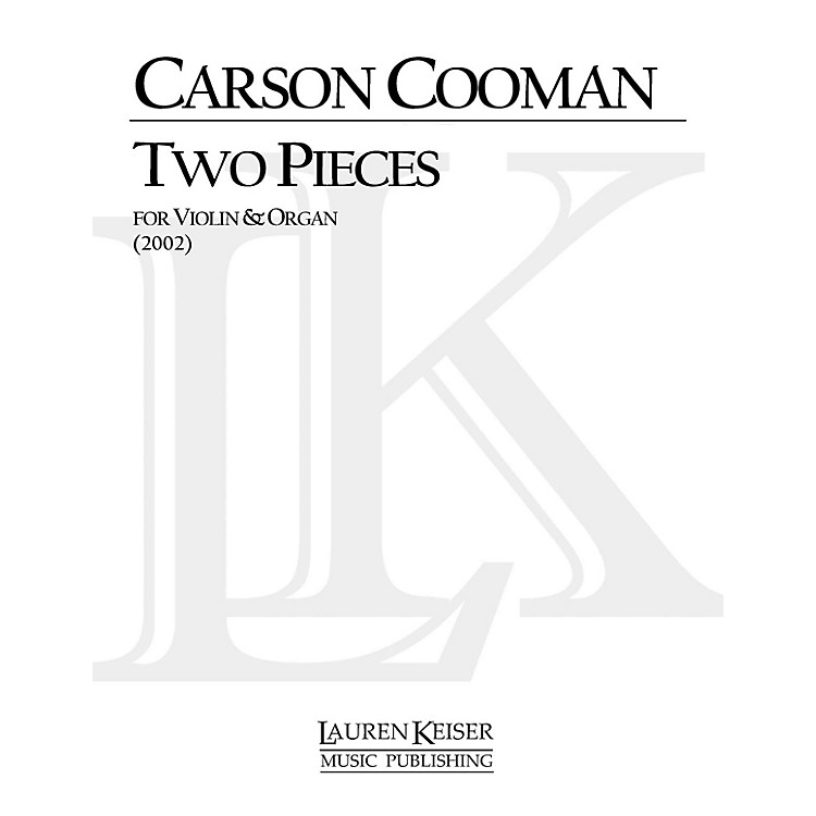Lauren Keiser Music PublishingTwo Pieces for Violin and Organ LKM Music Series Composed by Carson Cooman