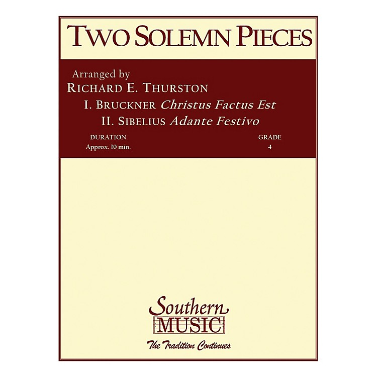 SouthernTwo Solemn Pieces (Band/Concert Band Music) Concert Band Level 4 Arranged by Richard Thurston