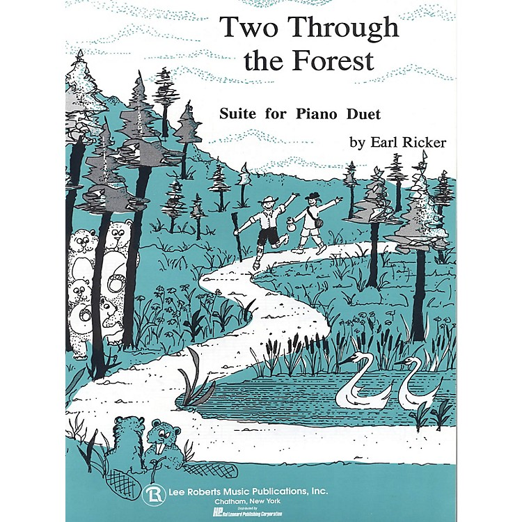 Lee RobertsTwo Through the Forest (Level 3 Duet) Pace Piano Education Series Composed by Earl Ricker