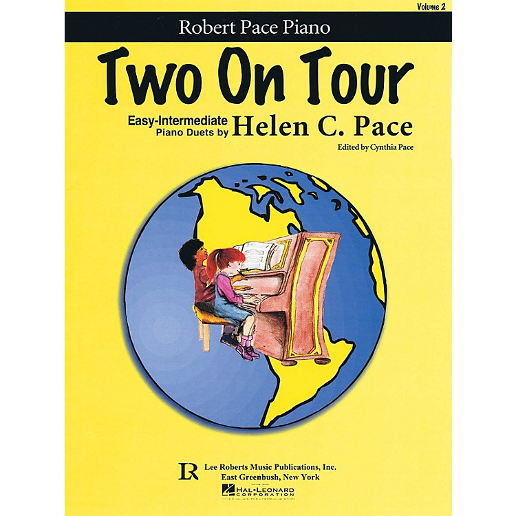 Lee RobertsTwo on Tour - Volume 2 Pace Piano Education Series Softcover Composed by Helen Pace