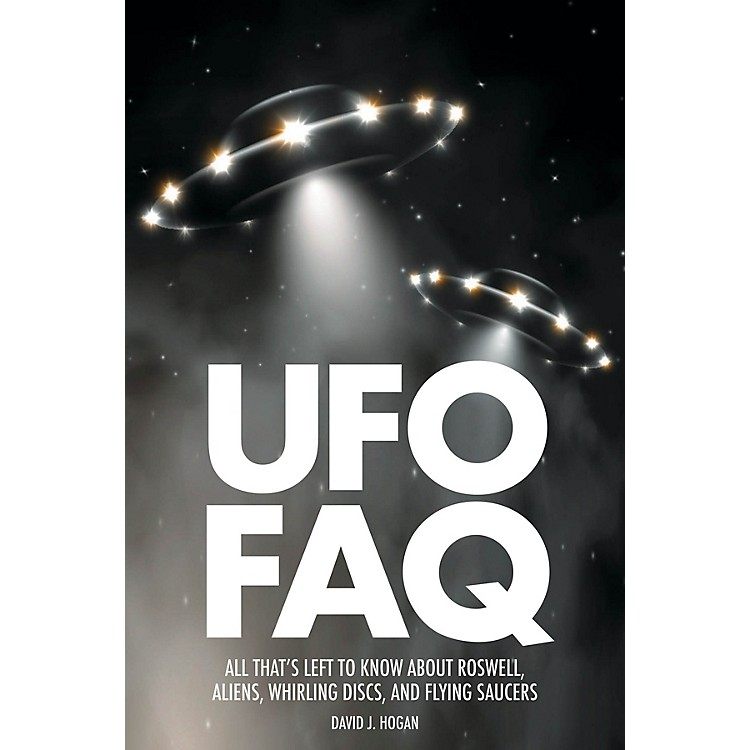 Backbeat BooksUFO FAQ FAQ Pop Culture Series Softcover Written by David J. Hogan