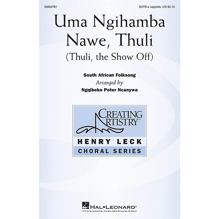 Hal LeonardUma Ngihamba Nawe, Thuli (Thuli, the Show-Off) SATB a cappella arranged by Ngqibeko Peter Ncanywa