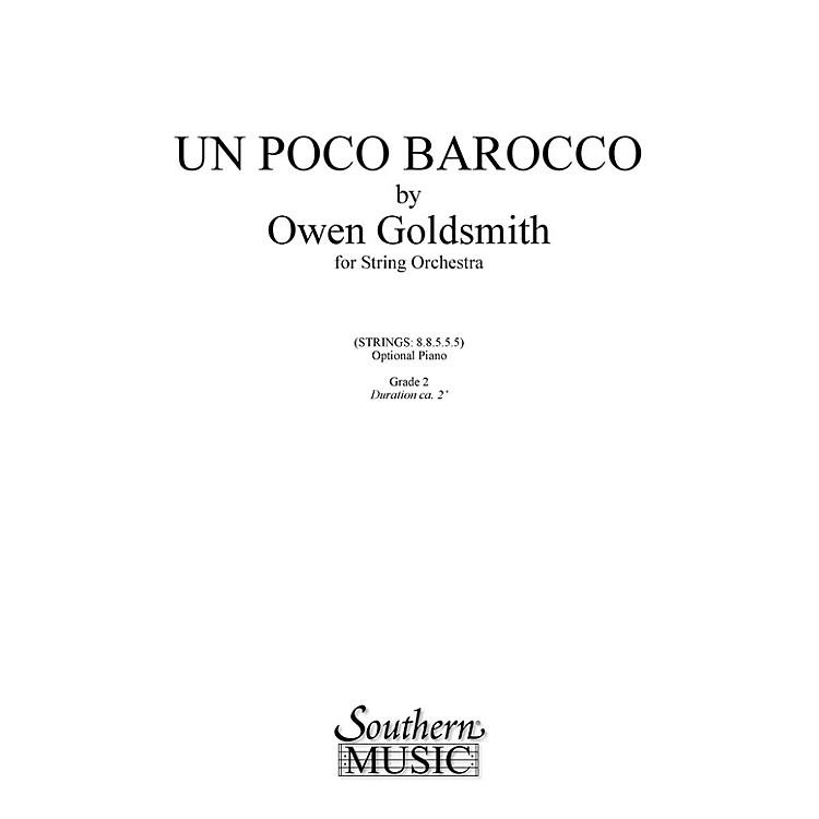 SouthernUn Poco Barocco (String Orchestra Music/String Orchestra) Southern Music Series by Owen Goldsmith