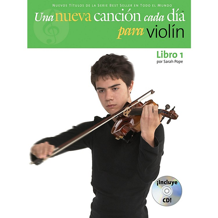 Music SalesUna Nueva Cancion Cada Dia Para Violin Music Sales America Series Softcover with CD Written by Sarah Pope