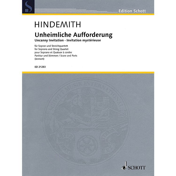 SchottUncanny Invitation Schott Series Composed by Paul Hindemith Edited by Rüdiger Jennert