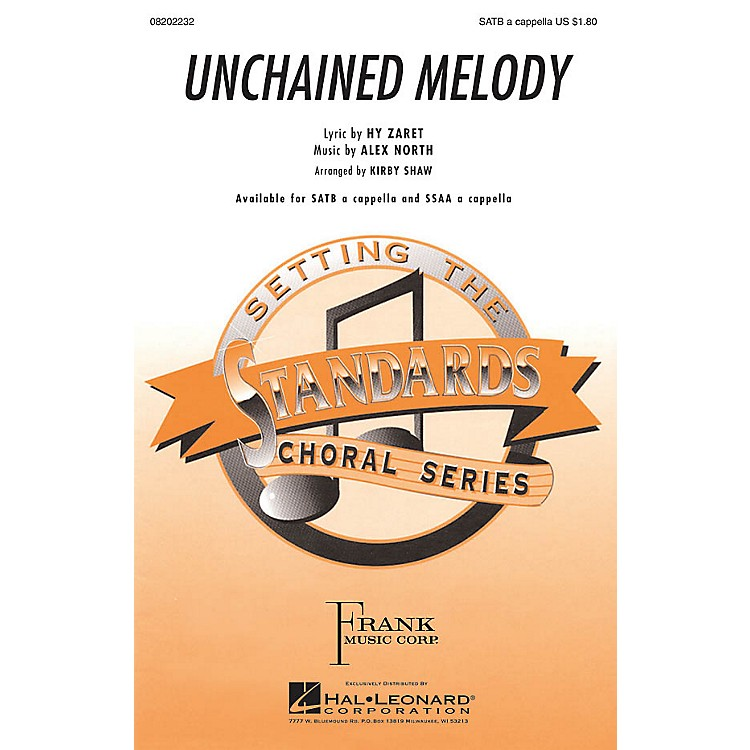 Hal LeonardUnchained Melody SATB a cappella arranged by Kirby Shaw
