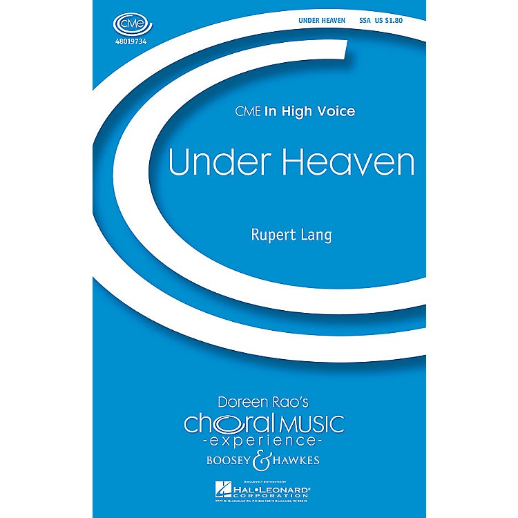 Boosey and HawkesUnder Heaven (CME In High Voice) SSA composed by Rupert Lang