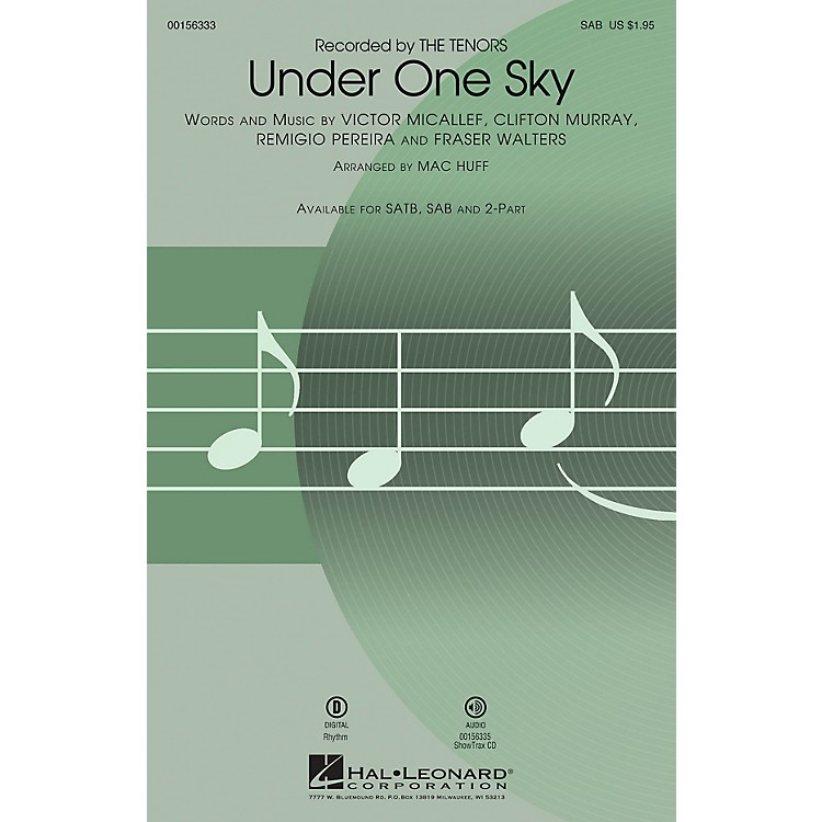 Hal Leonard Under One Sky SAB by The Tenors arranged by Mac Huff