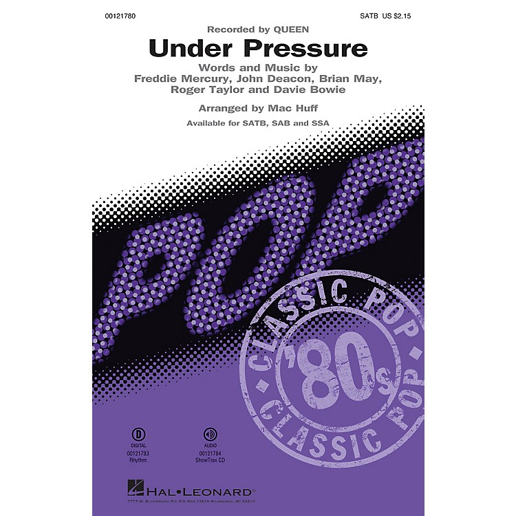 Hal LeonardUnder Pressure SATB by Queen arranged by Mac Huff
