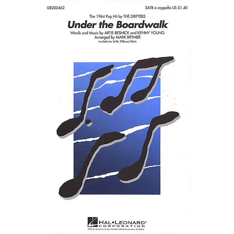 Hal LeonardUnder the Boardwalk SSAA A Cappella by The Drifters Arranged by Mark Brymer