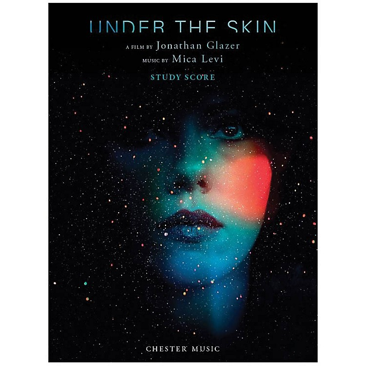 Chester MusicUnder the Skin Music Sales America Series Softcover Composed by Mica Levi
