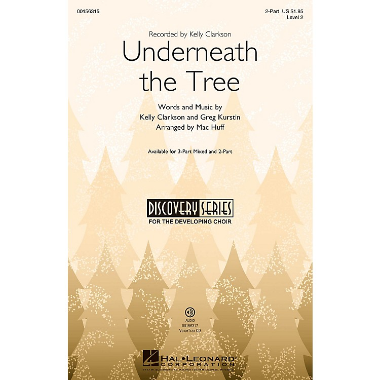 Hal LeonardUnderneath the Tree (Discovery Level 2) 2-Part arranged by Mac Huff
