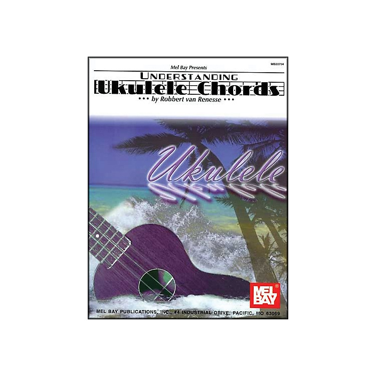 Mel BayUnderstanding Ukulele Chords Book