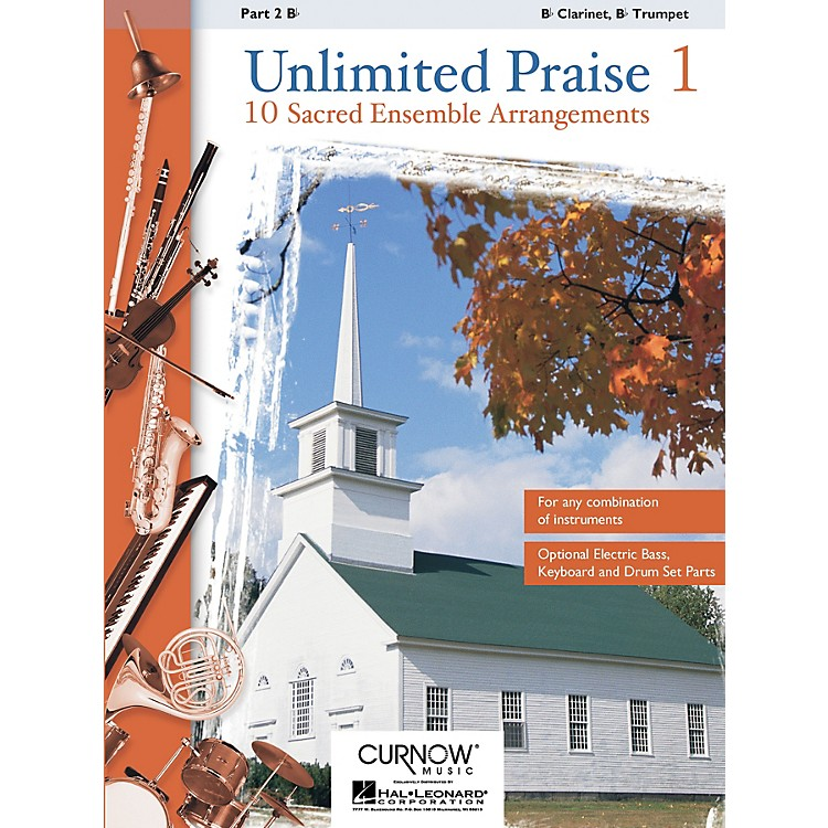 Curnow MusicUnlimited Praise (Part 2 - Bb Instruments) Concert Band Level 2-4