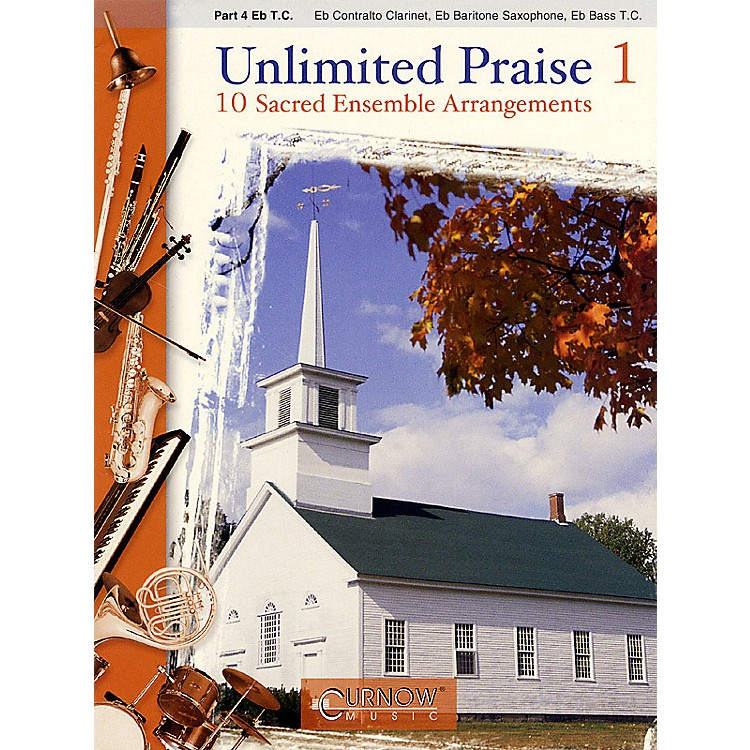 Curnow MusicUnlimited Praise (Part 4 - Eb Instruments) Concert Band Level 2-4