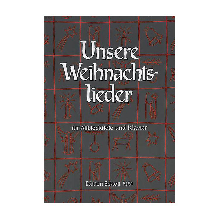SchottUnsere Weihnachtslieder (Recorder) Schott Series