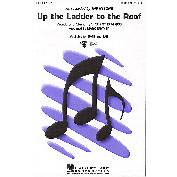 Hal LeonardUp the Ladder to the Roof SATB by The Nylons arranged by Mark Brymer