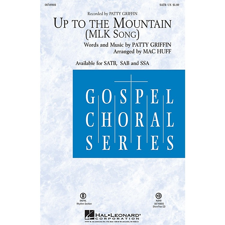 Hal LeonardUp to the Mountain (MLK Song) SSA by Kelly Clarkson Arranged by Mac Huff