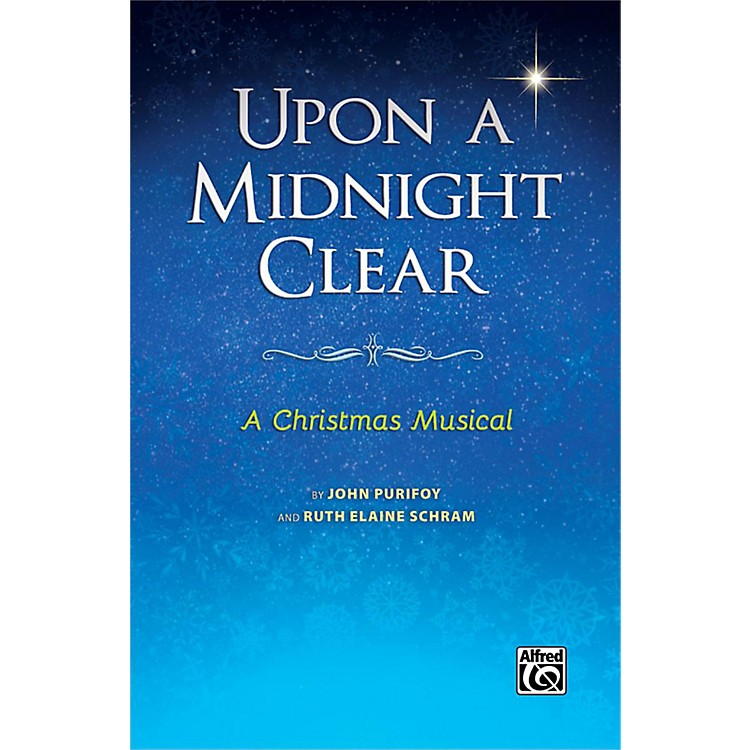Alfred Upon a Midnight Clear SATB Choral Score