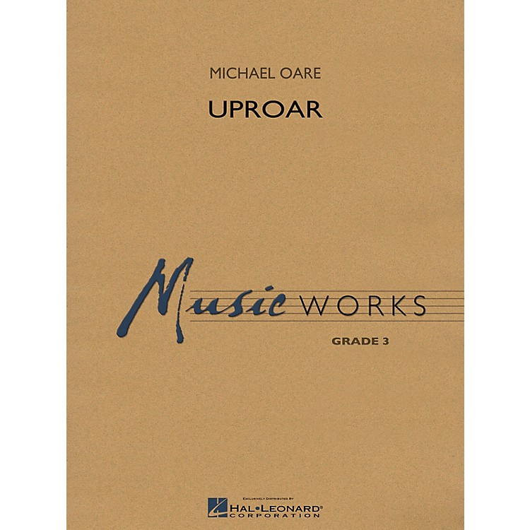 Hal LeonardUproar Concert Band Level 3 Composed by Michael Oare