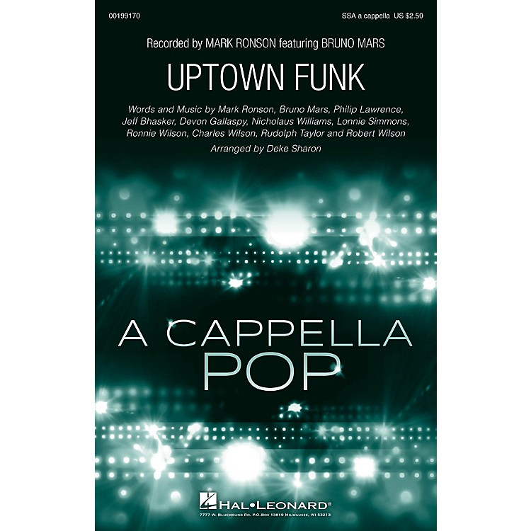 Hal LeonardUptown Funk SSA A Cappella by Bruno Mars arranged by Deke Sharon