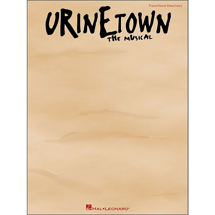 Hal LeonardUrinetown - The Musical arranged for piano, vocal, and guitar (P/V/G)
