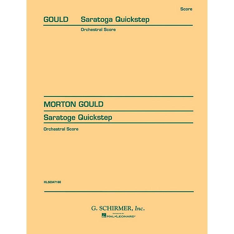 G. SchirmerV. Saratoga Quickstep (Full Score) Score Composed by Morton Gould
