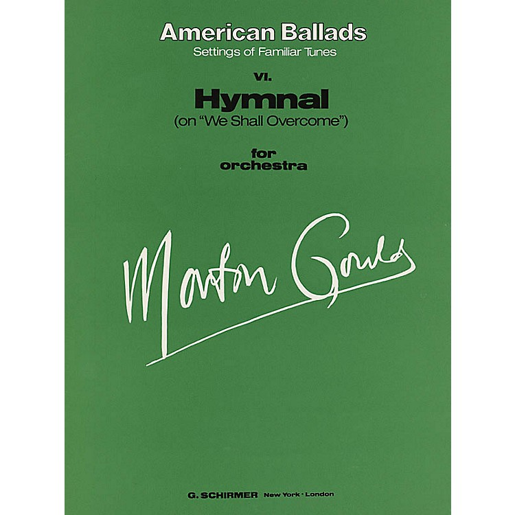 G. SchirmerVI. Hymnal (Full Score) Study Score Series Composed by Morton Gould