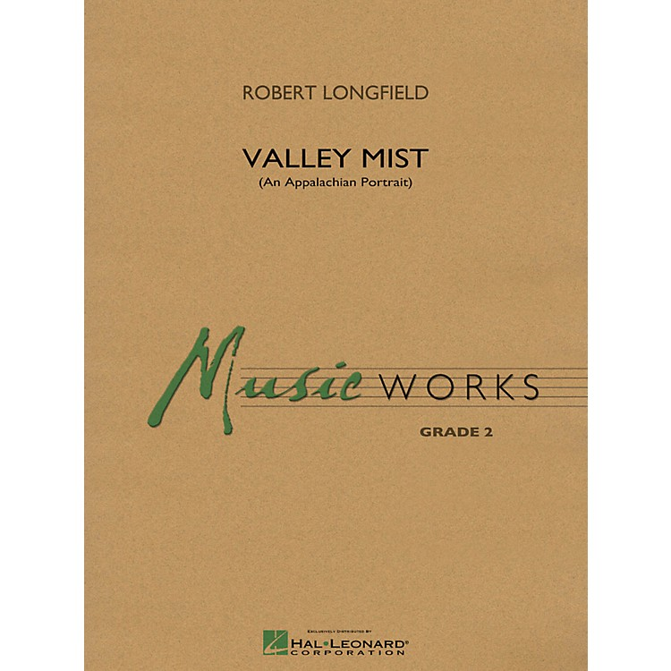 Hal LeonardValley Mist (An Appalachian Portrait) - Music Works Series Grade 2