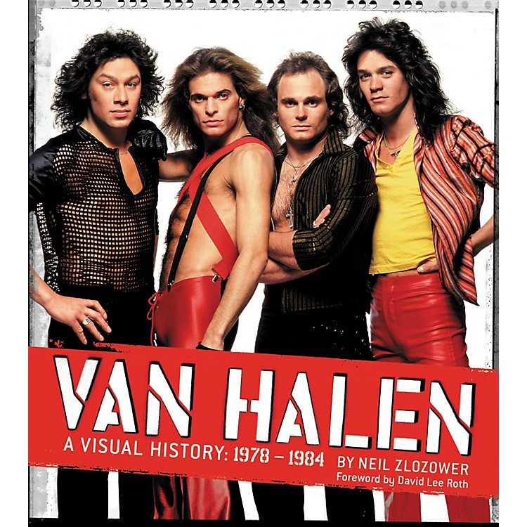 Chronicle Books Van Halen: A Visual History: 1978-1984 by Neil Zlozower (Book)