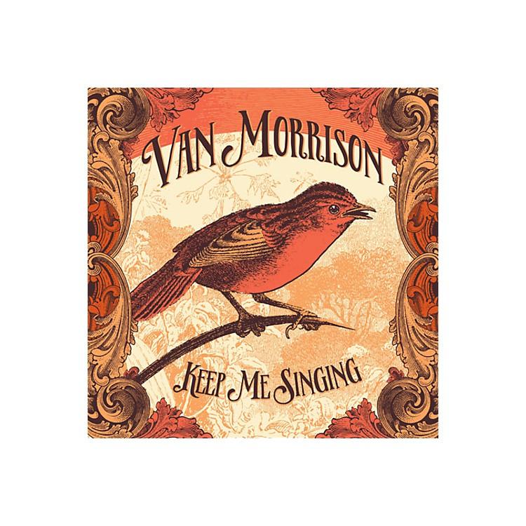 AllianceVan Morrison - Keep Me Singing