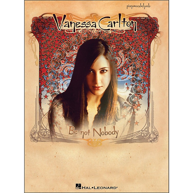 Hal LeonardVanessa Carlton Be Not Nobody arranged for piano, vocal, and guitar (P/V/G)
