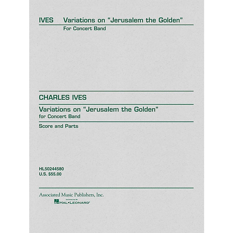AssociatedVariations on Jerusalem the Golden (Score and Parts) G. Schirmer Band/Orchestra Series by Charles Ives
