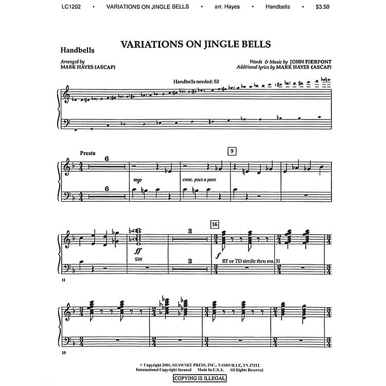 Shawnee PressVariations on Jingle Bells Arranged by Mark Hayes