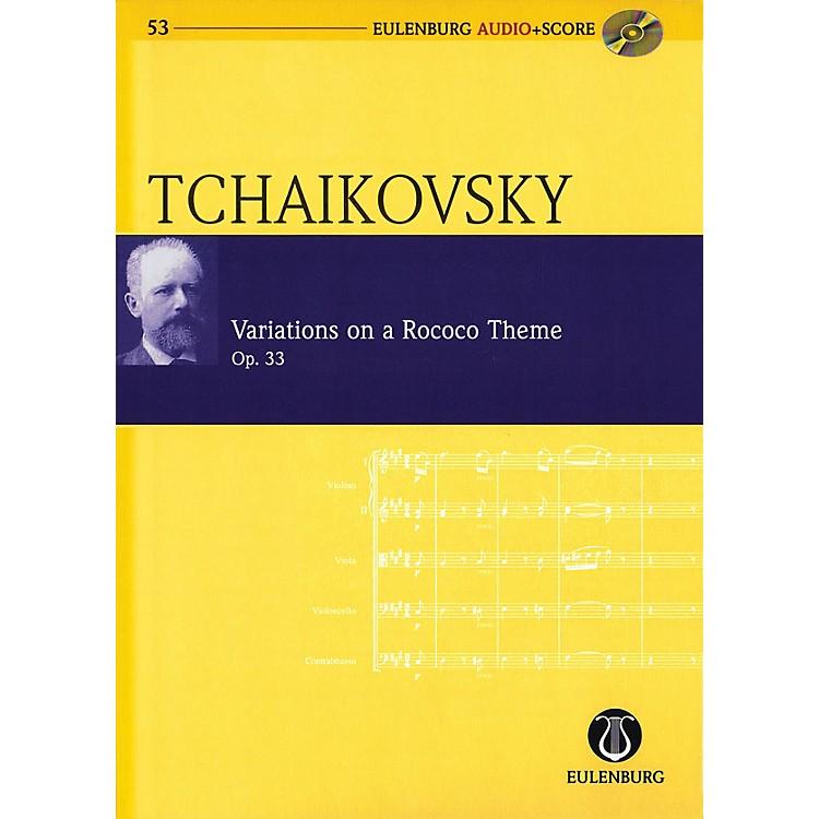 EulenburgVariations on a Rococo Theme, Op. 33 Eulenberg Audio plus Score W/ CD by Tchaikovsky Edited by Kohlhase