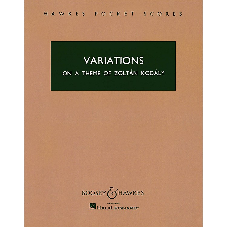 Boosey and HawkesVariations on a Theme of Zoltán Kodály Boosey & Hawkes Scores/Books Series Composed by Antal Doráti