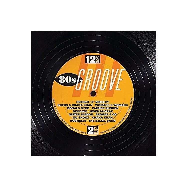 AllianceVarious Artists - 12 Inch Dance: 80s Groove / Various