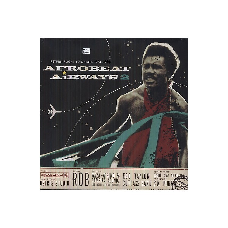 AllianceVarious Artists - Afrobeat Airways 2: Return Flight to Ghana 1974-83