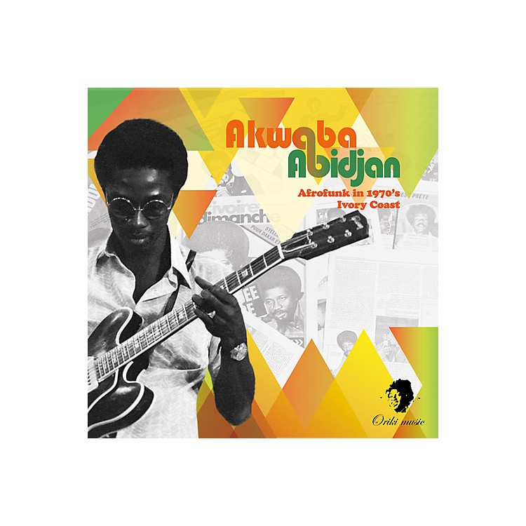Alliance Various Artists - Akwaba Abidjan: Afrofunk In 1970's Ivory / Various
