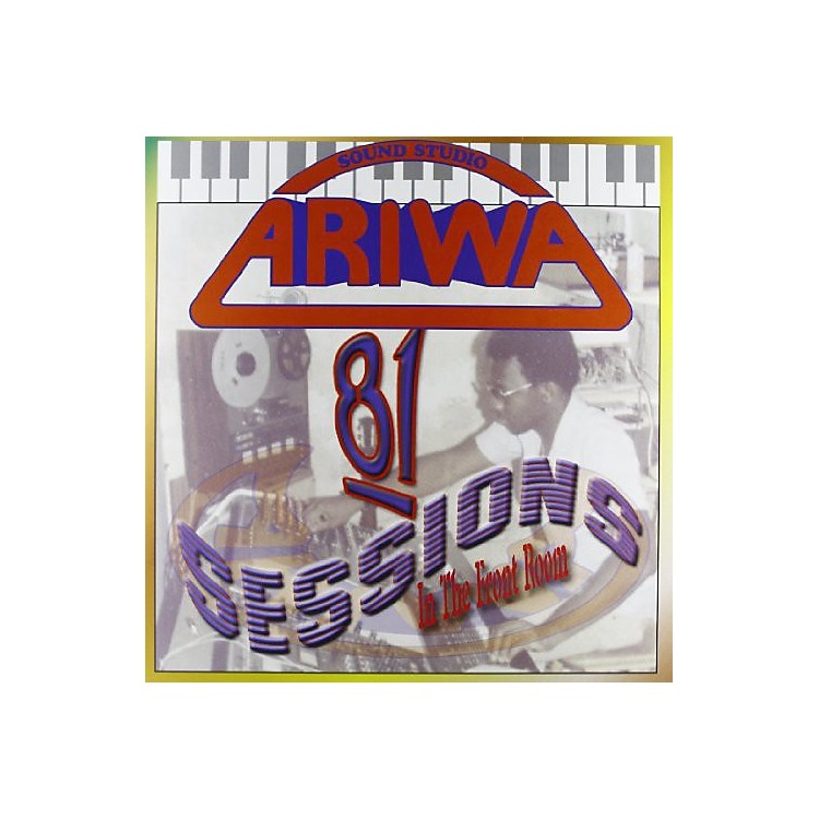 Alliance Various Artists - Ariwa 81 Sessions / Various