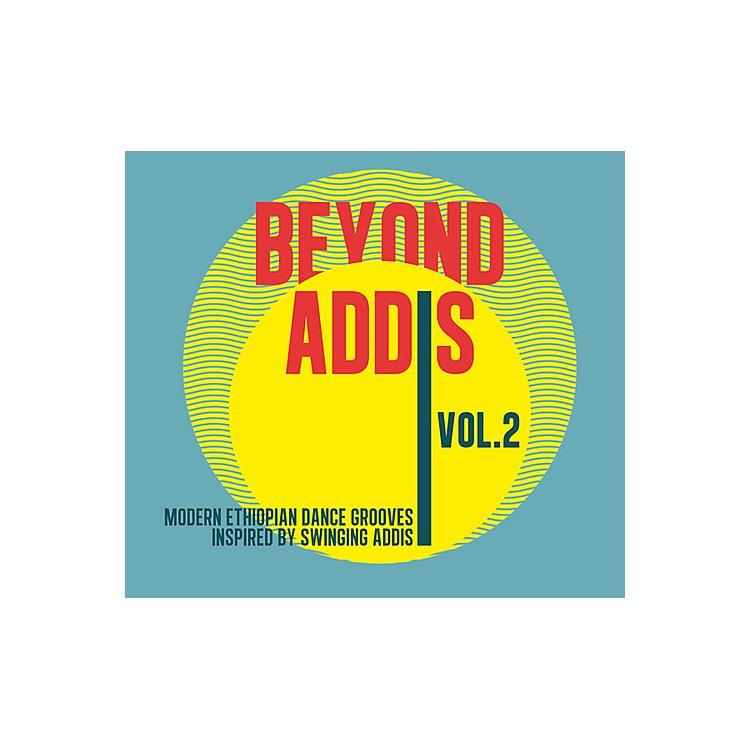 AllianceVarious Artists - Beyond Addis 2: Modern Ethiopian Dance / Various