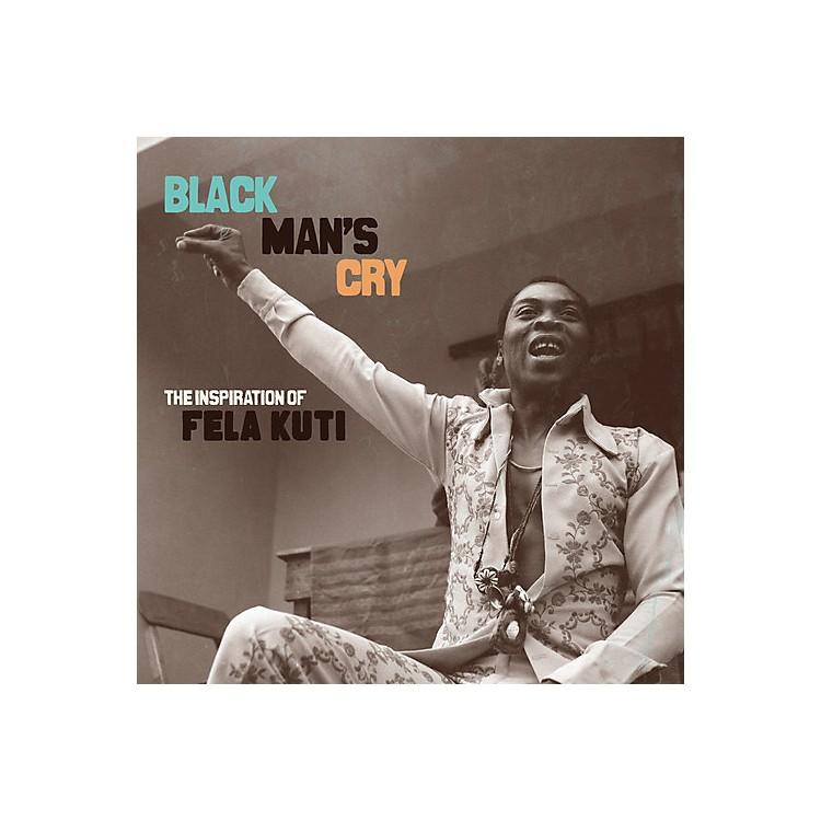 AllianceVarious Artists - Black Man's Cry: Inspiration Of Fela Kuti / Var