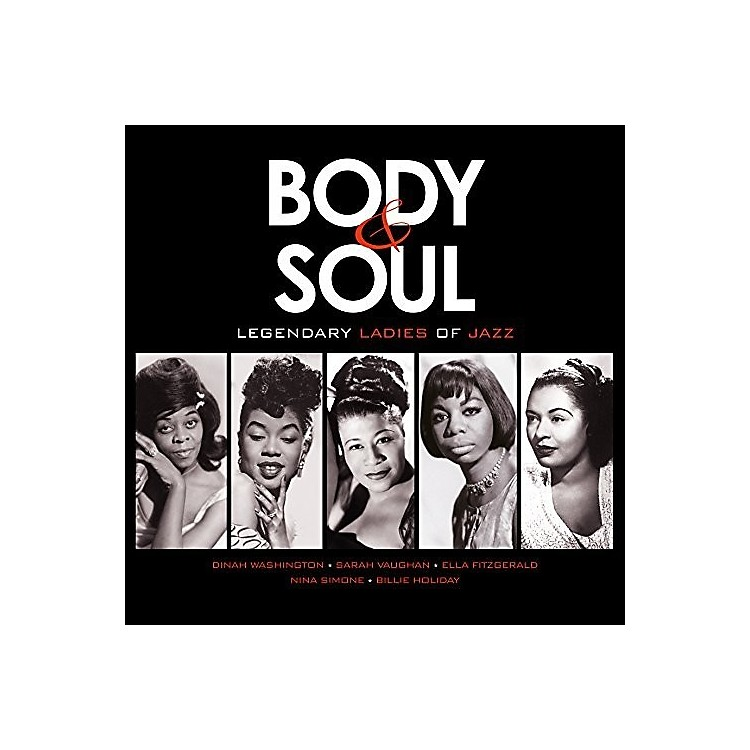 Alliance Various Artists - Body & Soul: Legendary Ladies Of Jazz / Various