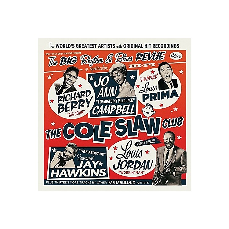 AllianceVarious Artists - Cole Slaw Club: The Big Rhythm & Blues Revue
